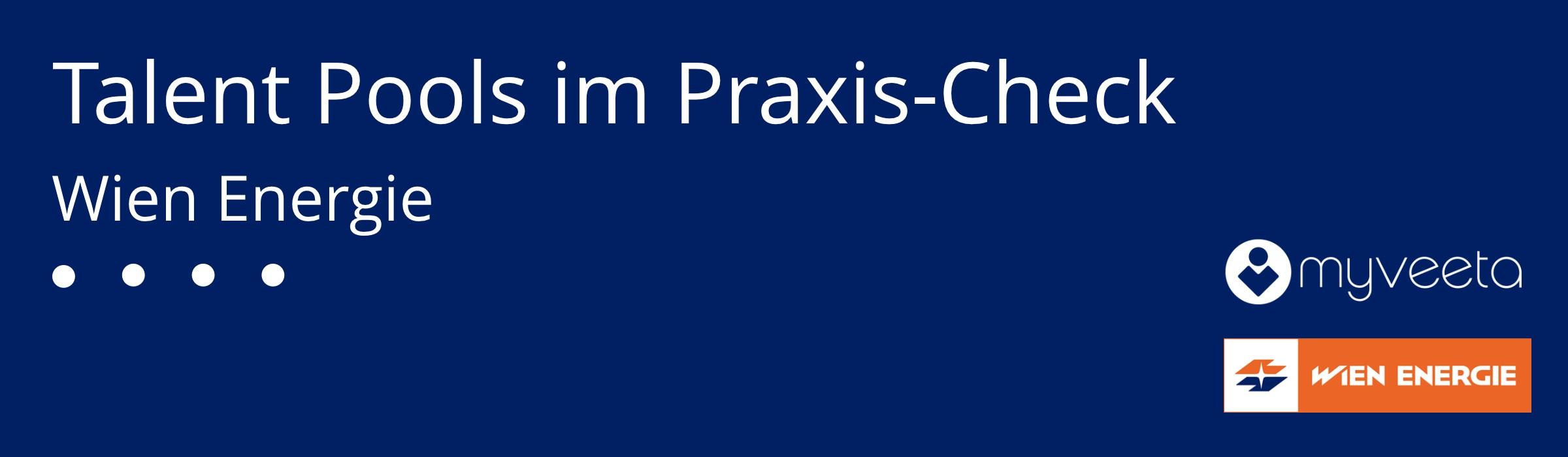 Banner_Talent Pools im Praxis-Check_Wien Energie