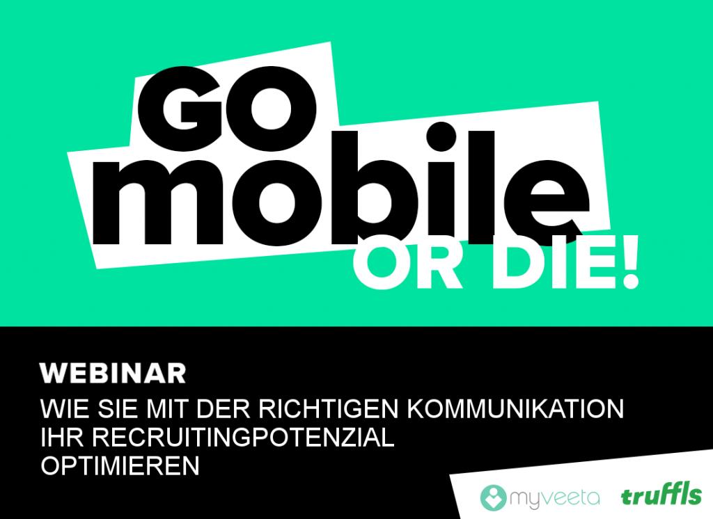 Go Mobile or Die